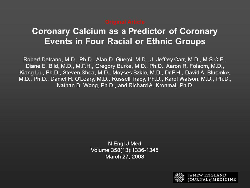 Original Article Coronary Calcium as a Predictor of Coronary Events in Four Racial or Ethnic Groups