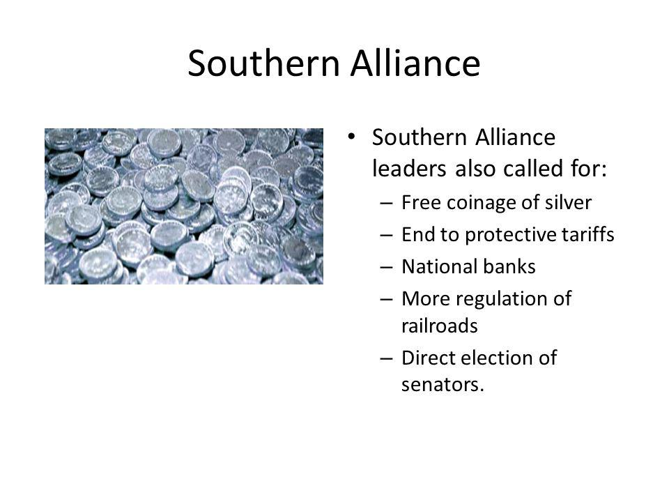 Southern Alliance Southern Alliance leaders also called for: