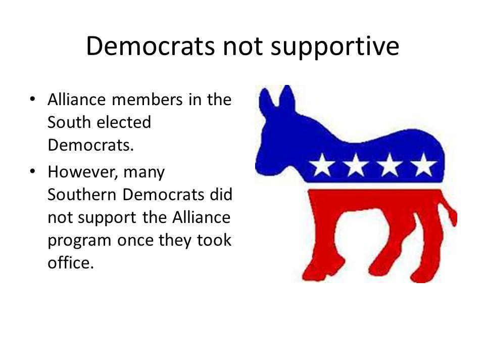 Democrats not supportive