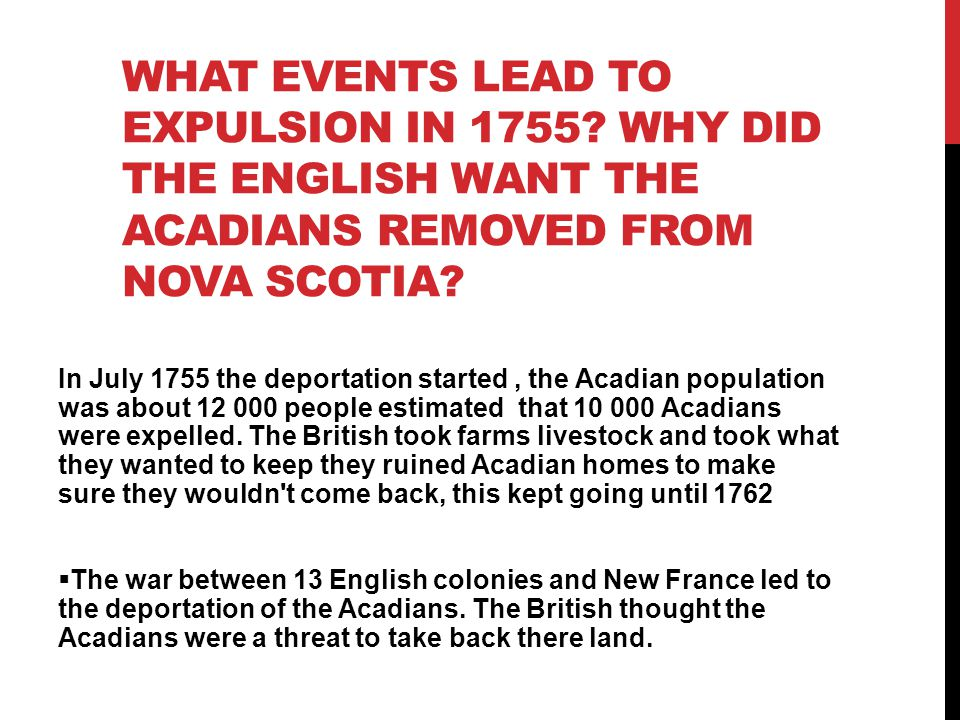WHAT EVENTS LEAD TO EXPULSION IN 1755