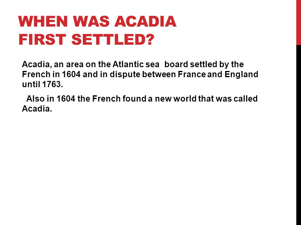 When was Acadia first settled