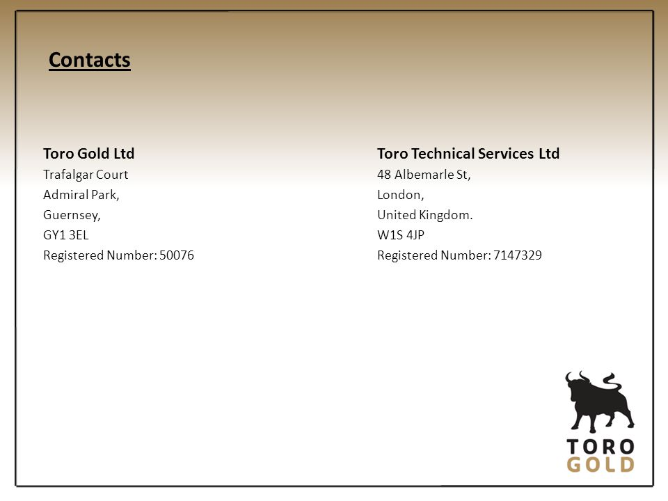 Contacts Toro Gold Ltd Toro Technical Services Ltd