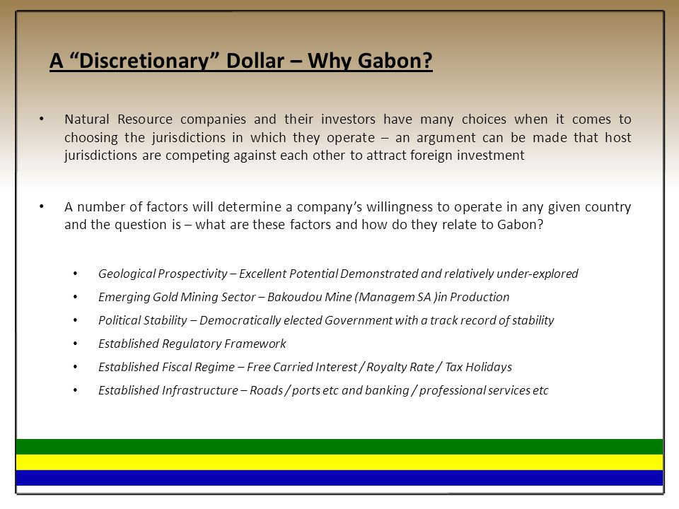 A Discretionary Dollar – Why Gabon