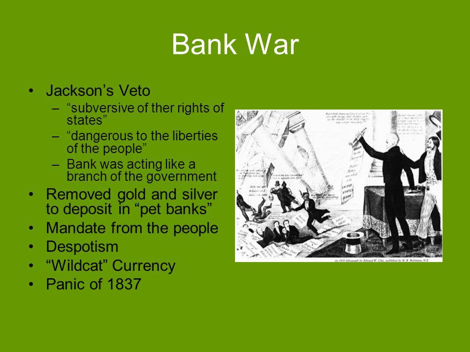 Bank War Jackson's Veto