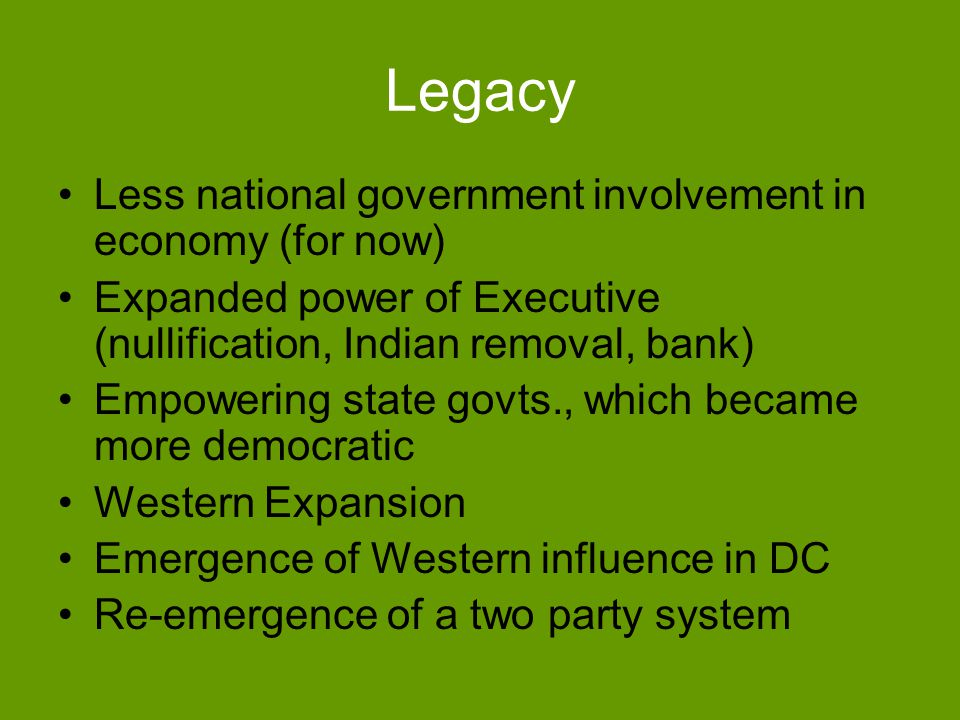 Legacy Less national government involvement in economy (for now)