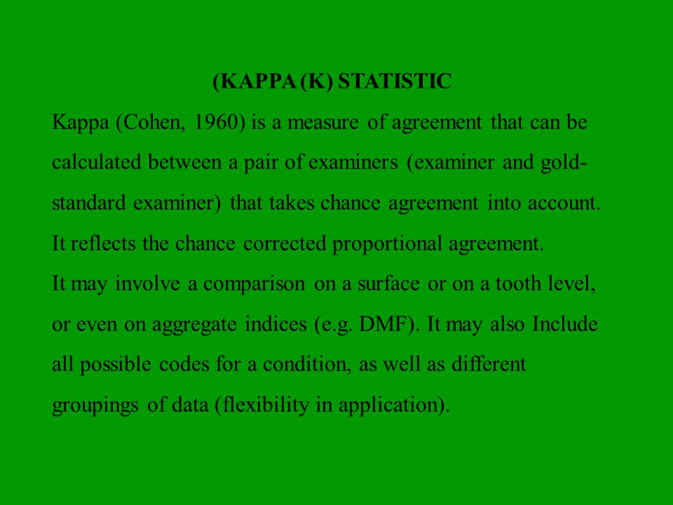 (KAPPA (K) STATISTIC
