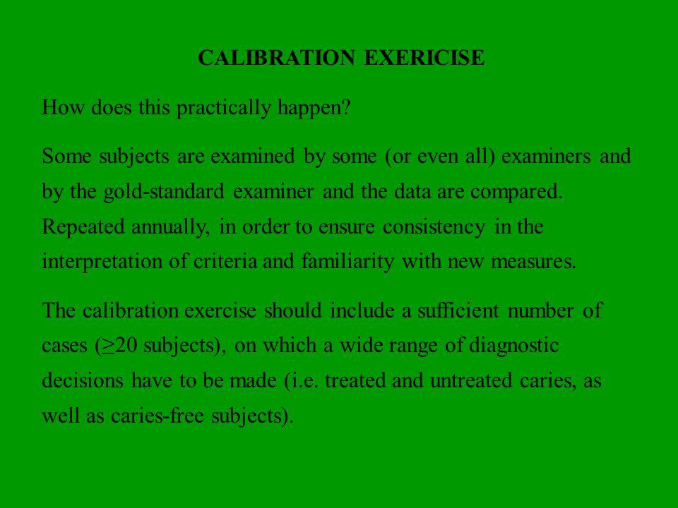 CALIBRATION EXERICISE