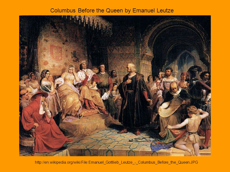 Columbus Before the Queen by Emanuel Leutze