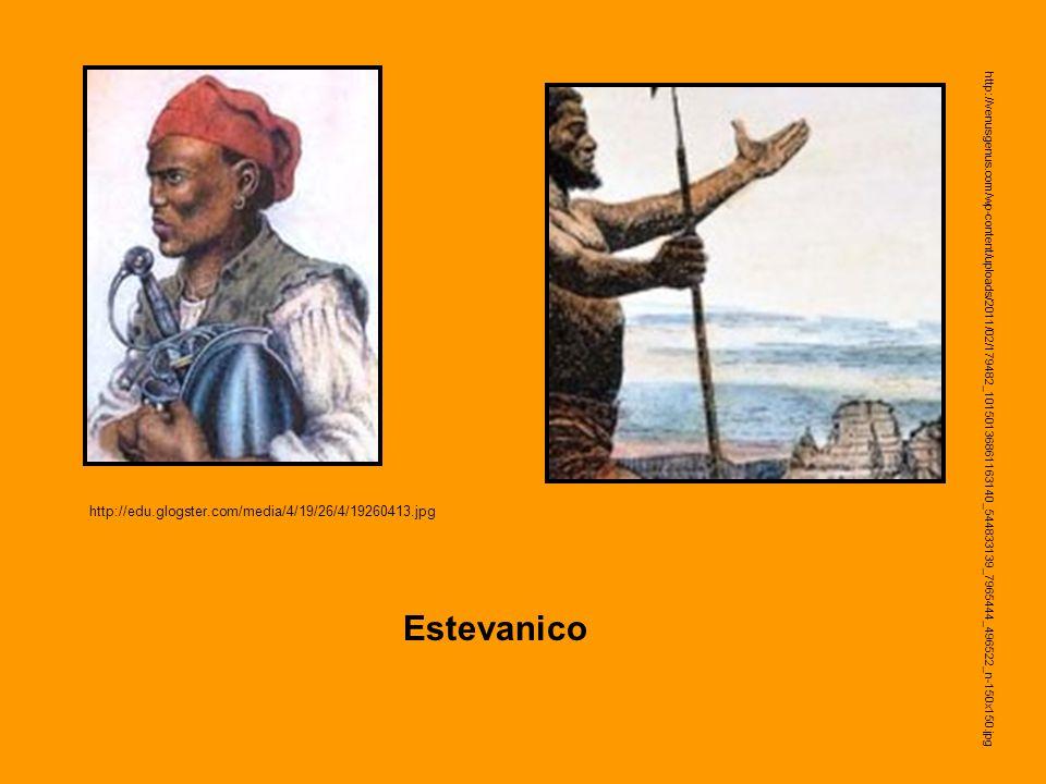 Estevanico http://edu.glogster.com/media/4/19/26/4/19260413.jpg
