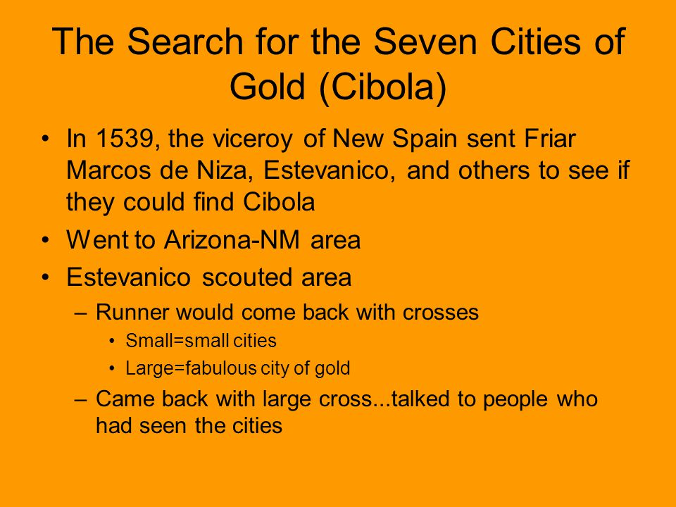 The Search for the Seven Cities of Gold (Cibola)