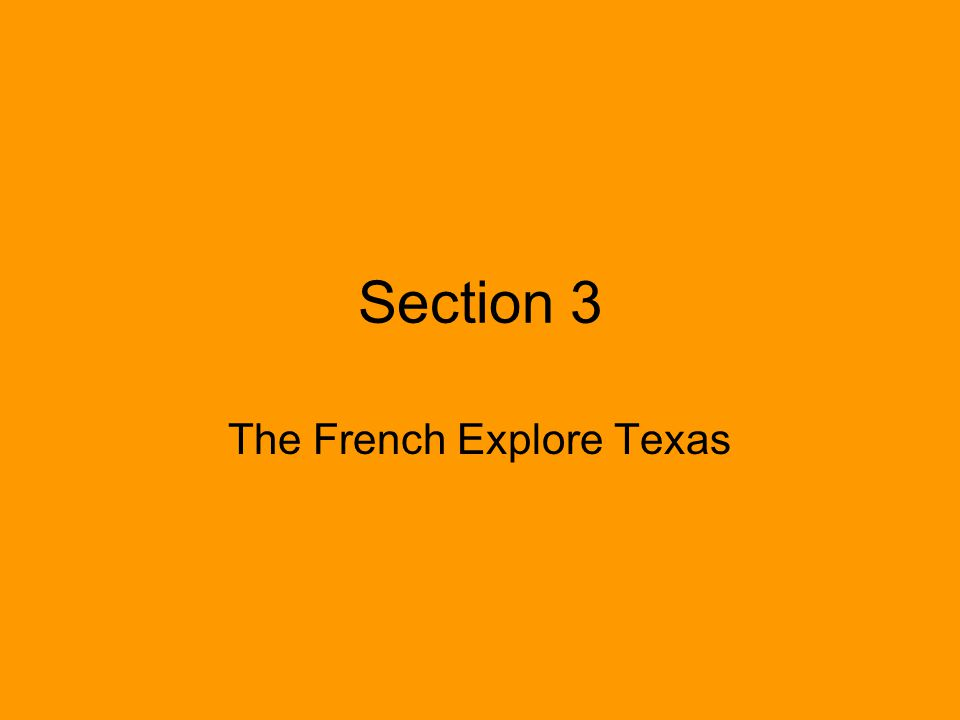 The French Explore Texas