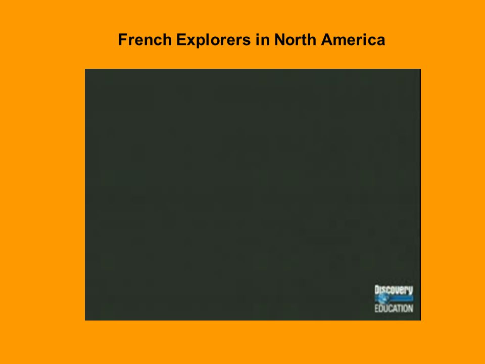 French Explorers in North America