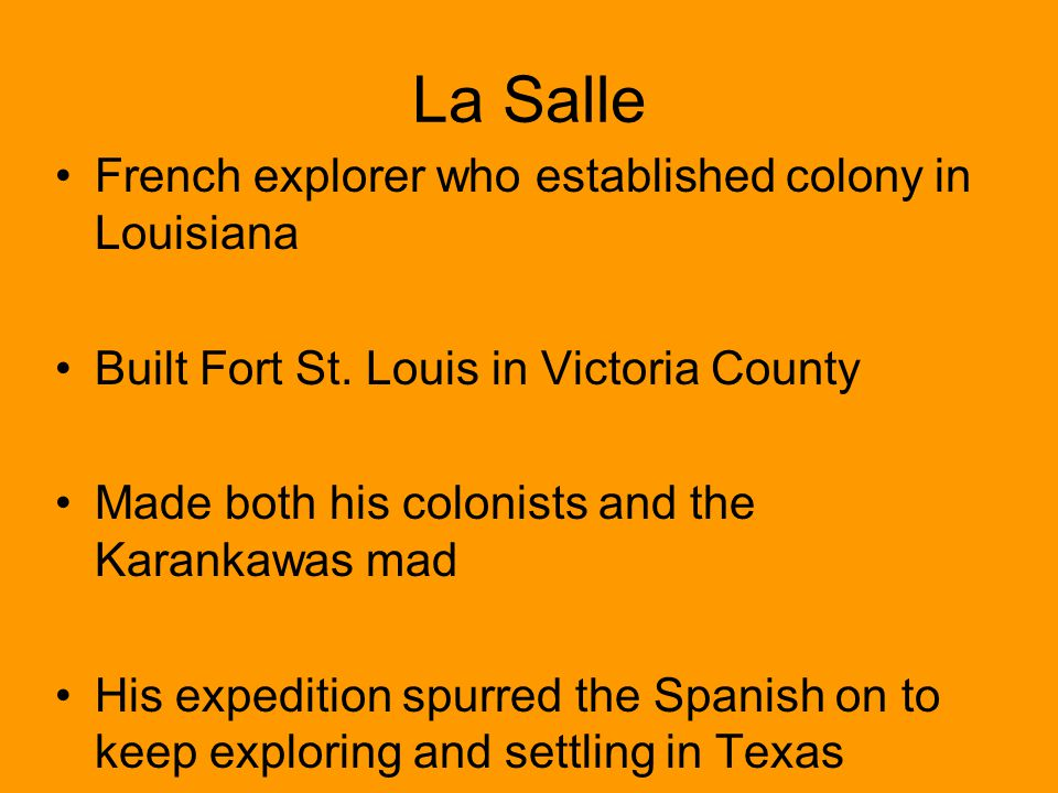 La Salle French explorer who established colony in Louisiana