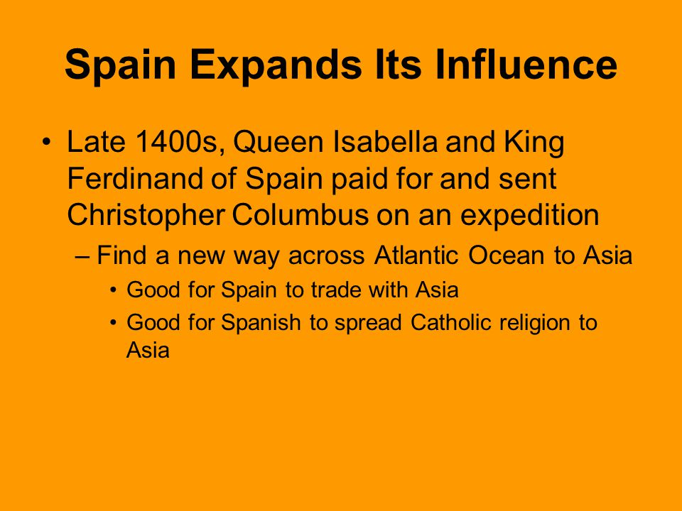 Spain Expands Its Influence