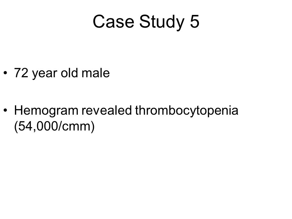 Case Study 5 72 year old male