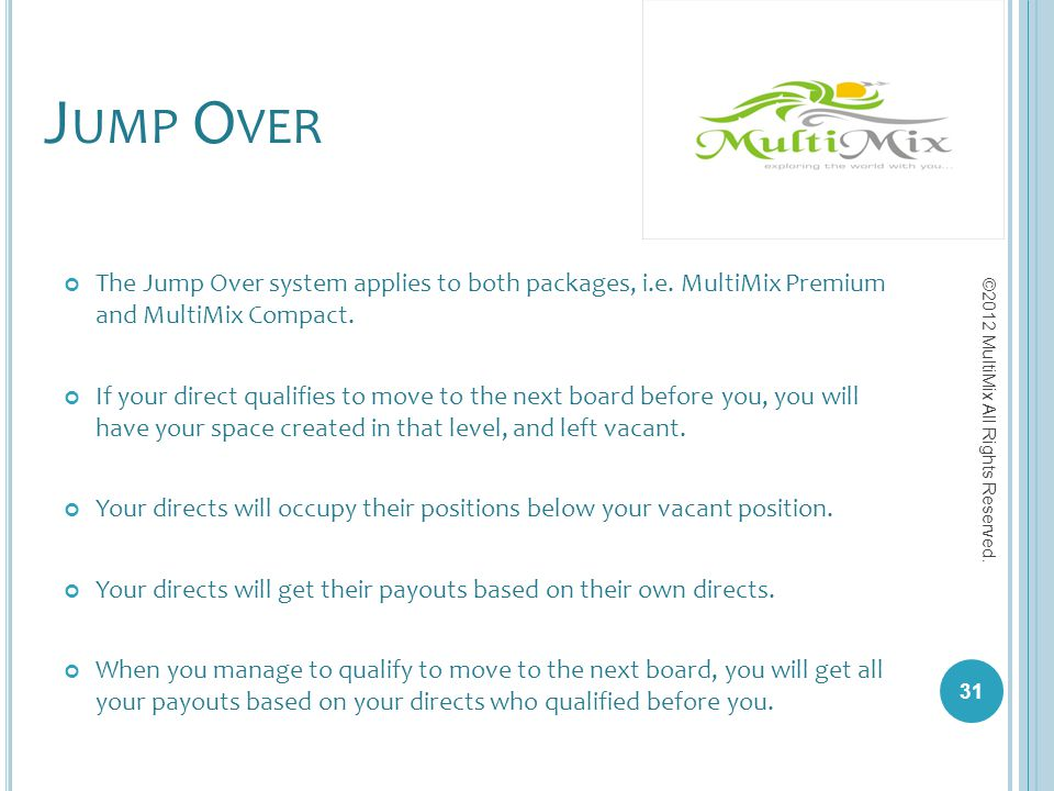 Jump Over The Jump Over system applies to both packages, i.e. MultiMix Premium and MultiMix Compact.