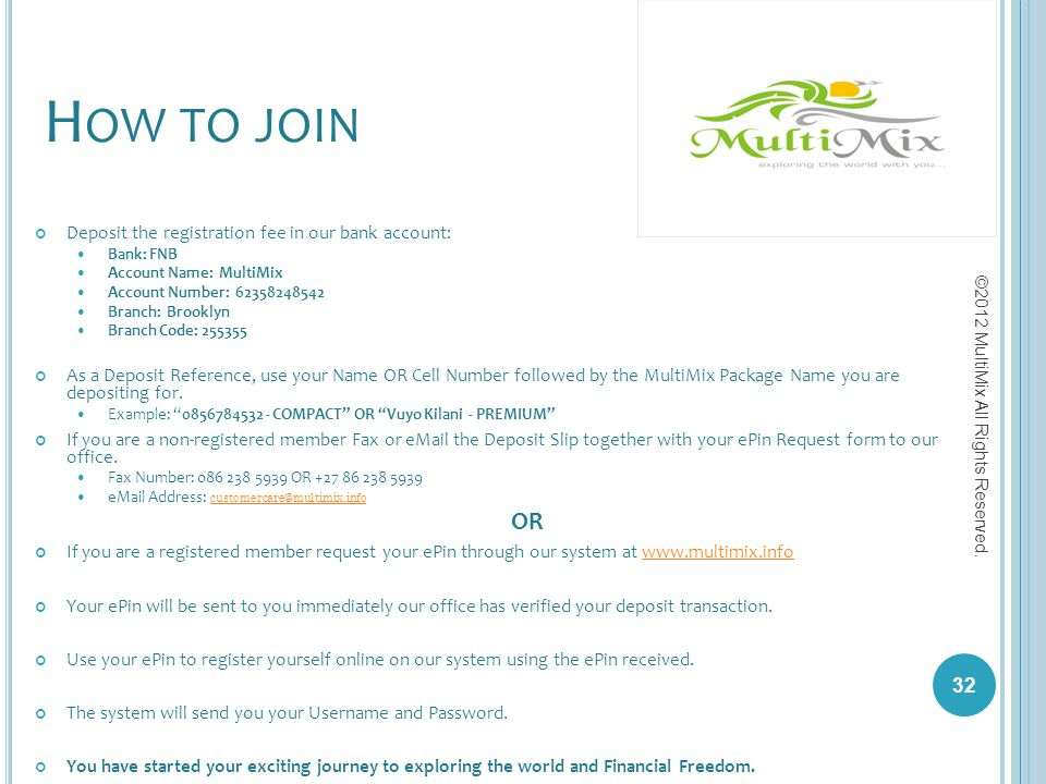 How to join OR Deposit the registration fee in our bank account: