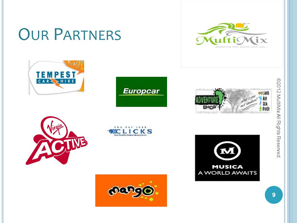 Our Partners ©2012 MultiMix All Rights Reserved.
