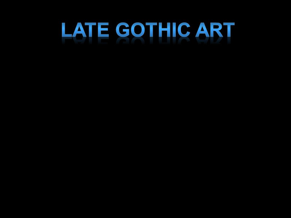 Late Gothic Art