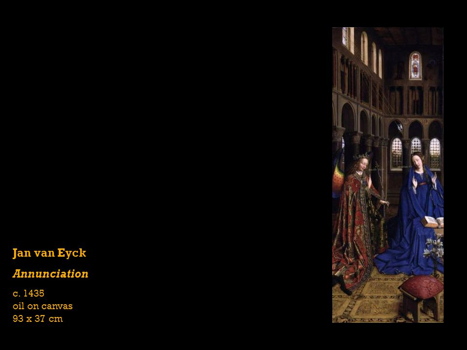 Jan van Eyck Annunciation c oil on canvas 93 x 37 cm
