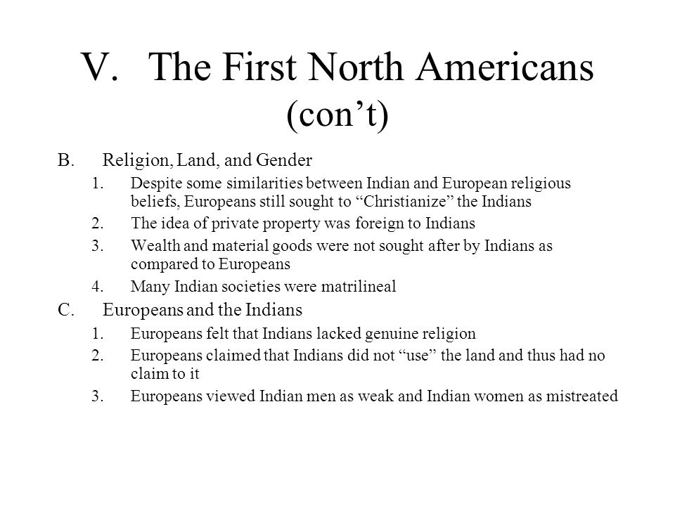 V. The First North Americans (con't)