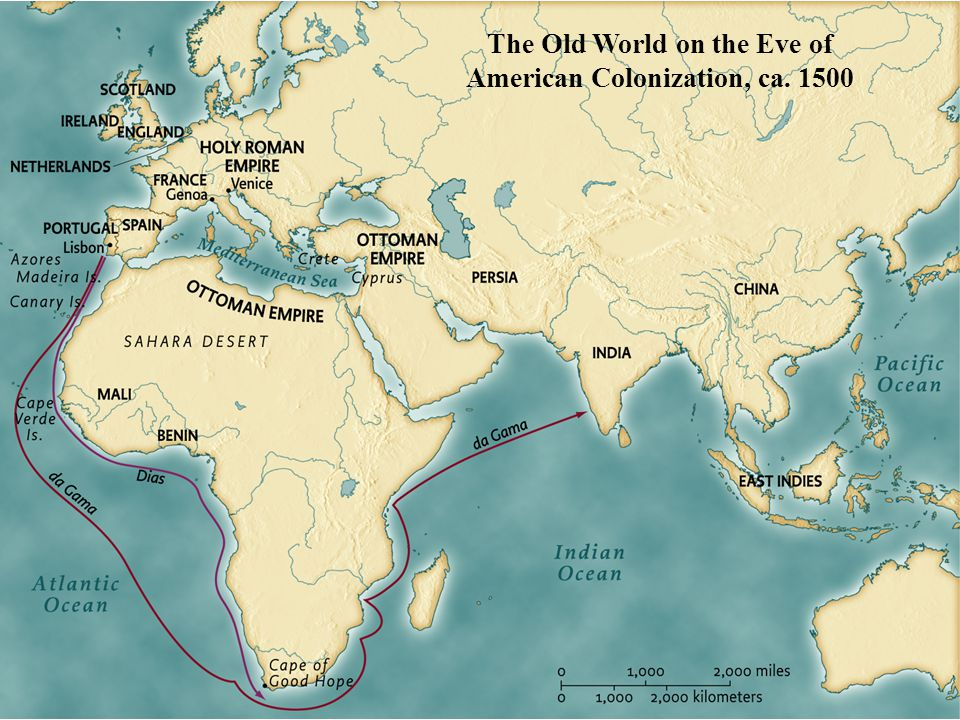 The Old World on the Eve of American Colonization, ca • pg. 8