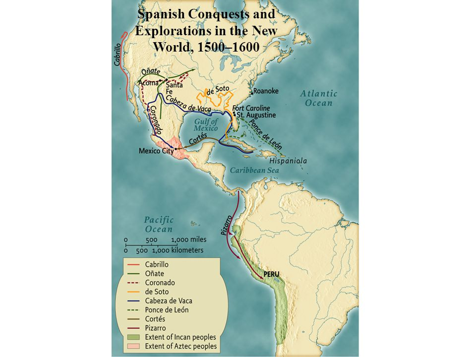 Spanish Conquests and Explorations in the New World, 1500–1600