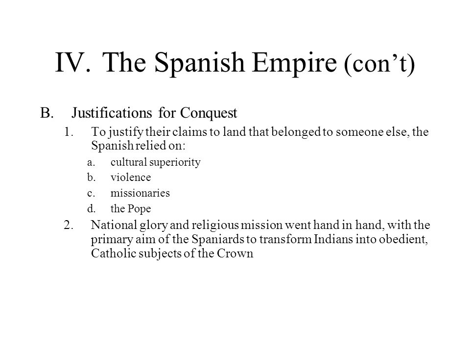 IV. The Spanish Empire (con't)