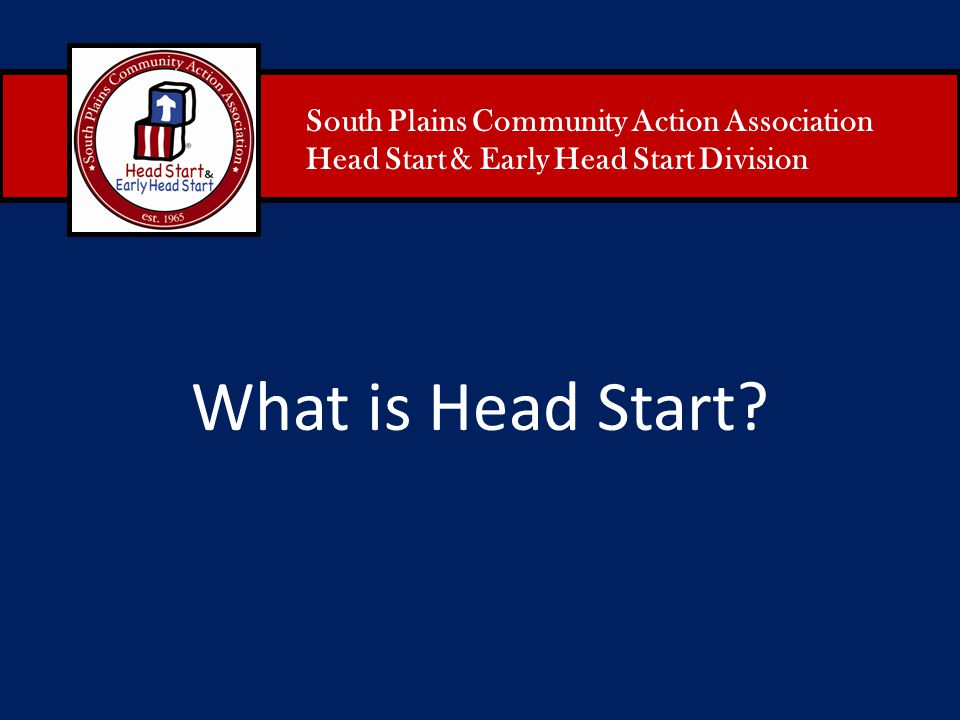 What is Head Start South Plains Community Action Association