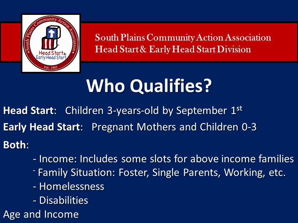 Who Qualifies Head Start: Children 3-years-old by September 1st