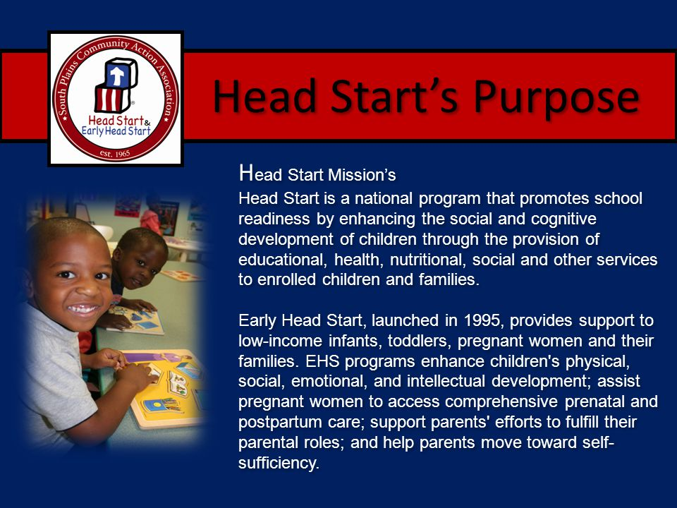 Head Start's Purpose Head Start Mission's