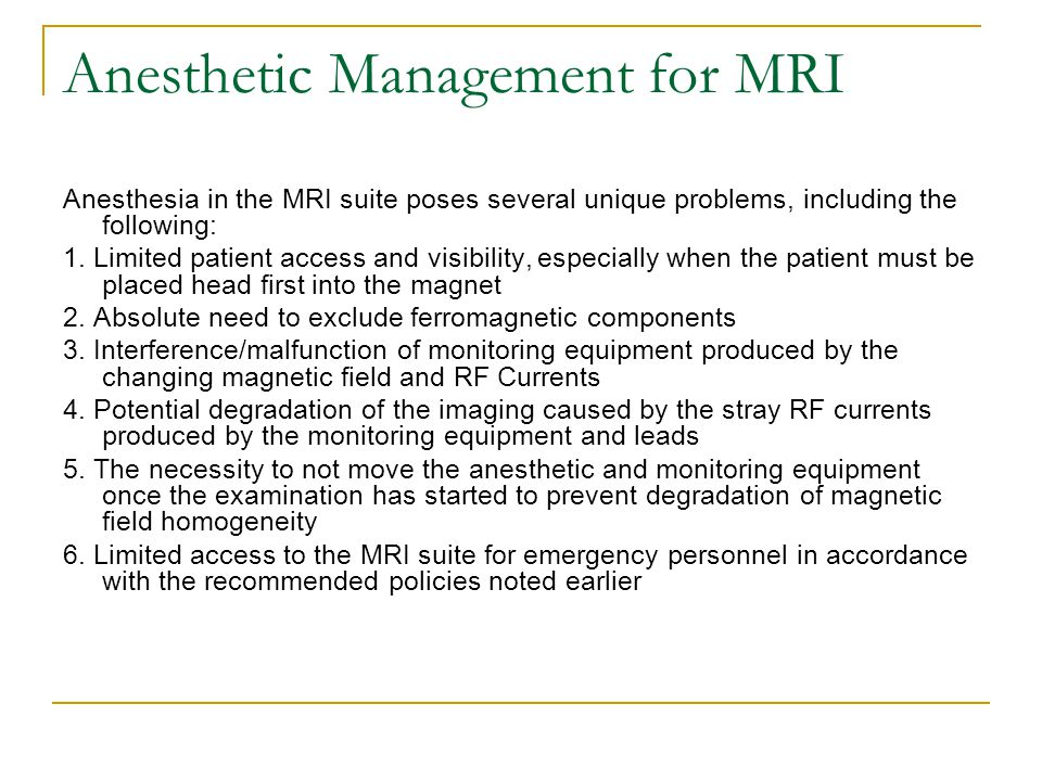Anesthetic Management for MRI
