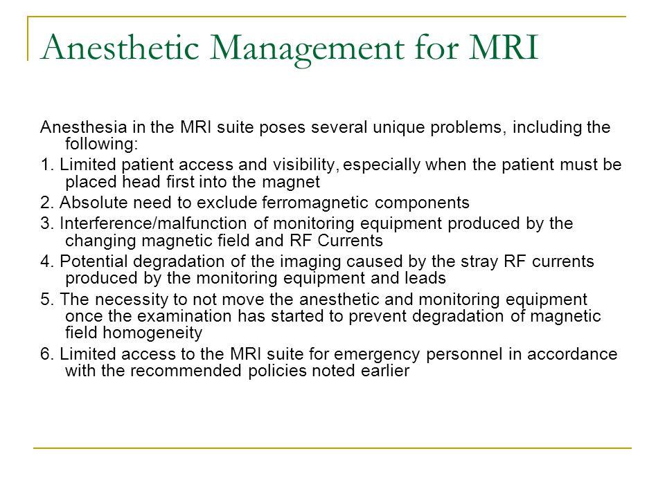 Anesthetic Management for MRI