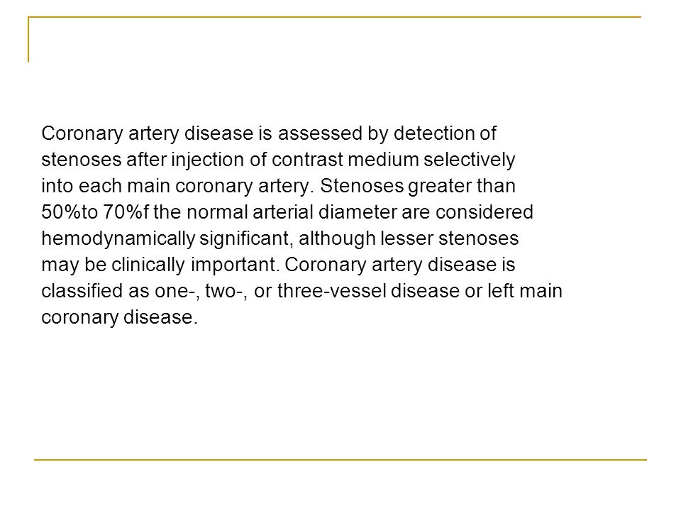 Coronary artery disease is assessed by detection of