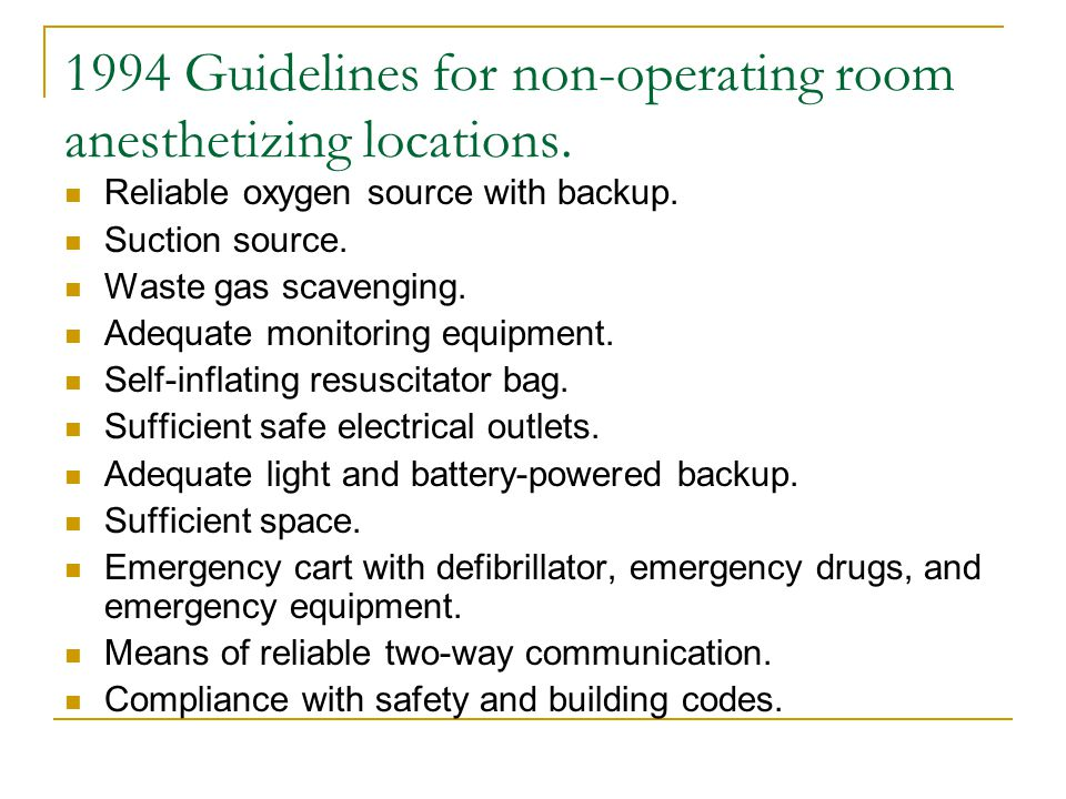 1994 Guidelines for non-operating room anesthetizing locations.