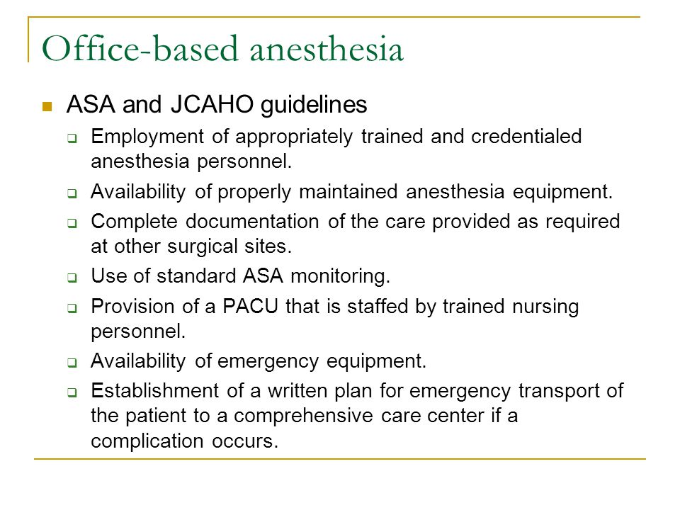 Office-based anesthesia