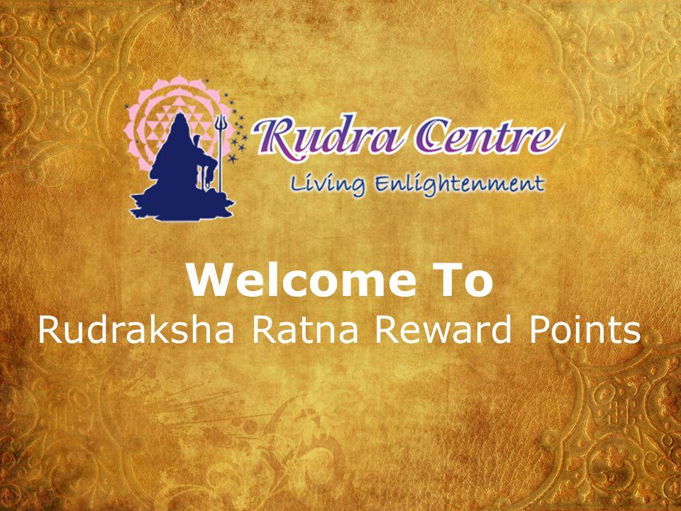 Rudraksha Ratna Reward Points