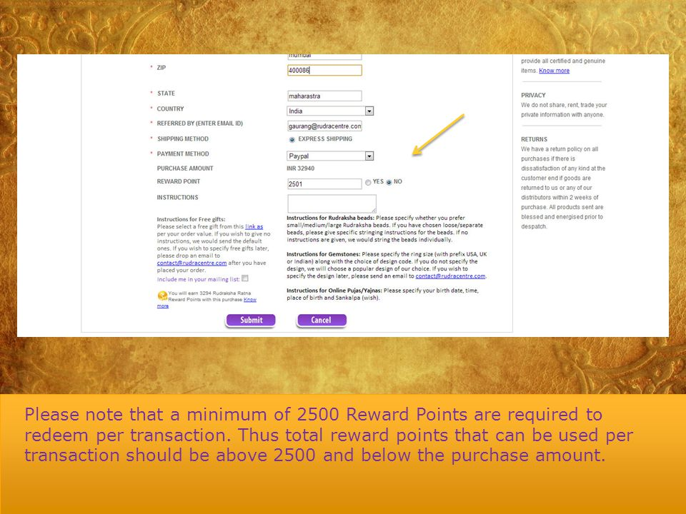 Please note that a minimum of 2500 Reward Points are required to redeem per transaction.