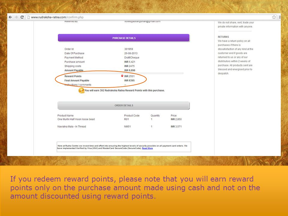 If you redeem reward points, please note that you will earn reward points only on the purchase amount made using cash and not on the amount discounted using reward points.