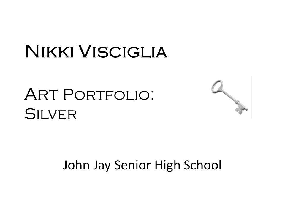 Nikki Visciglia Art Portfolio: Silver