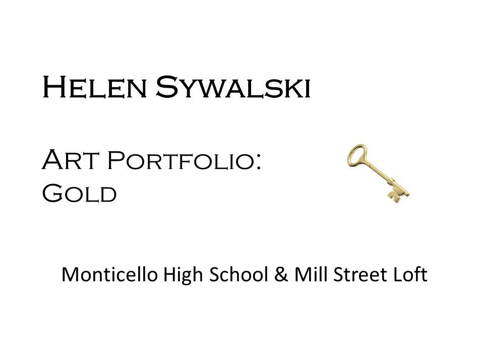Helen Sywalski Art Portfolio: Gold