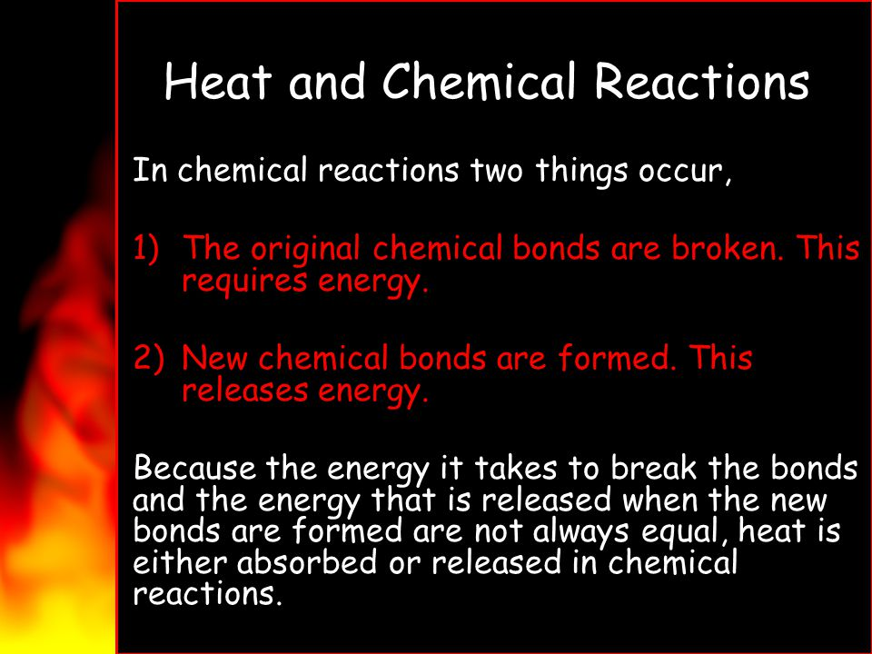 Heat and Chemical Reactions