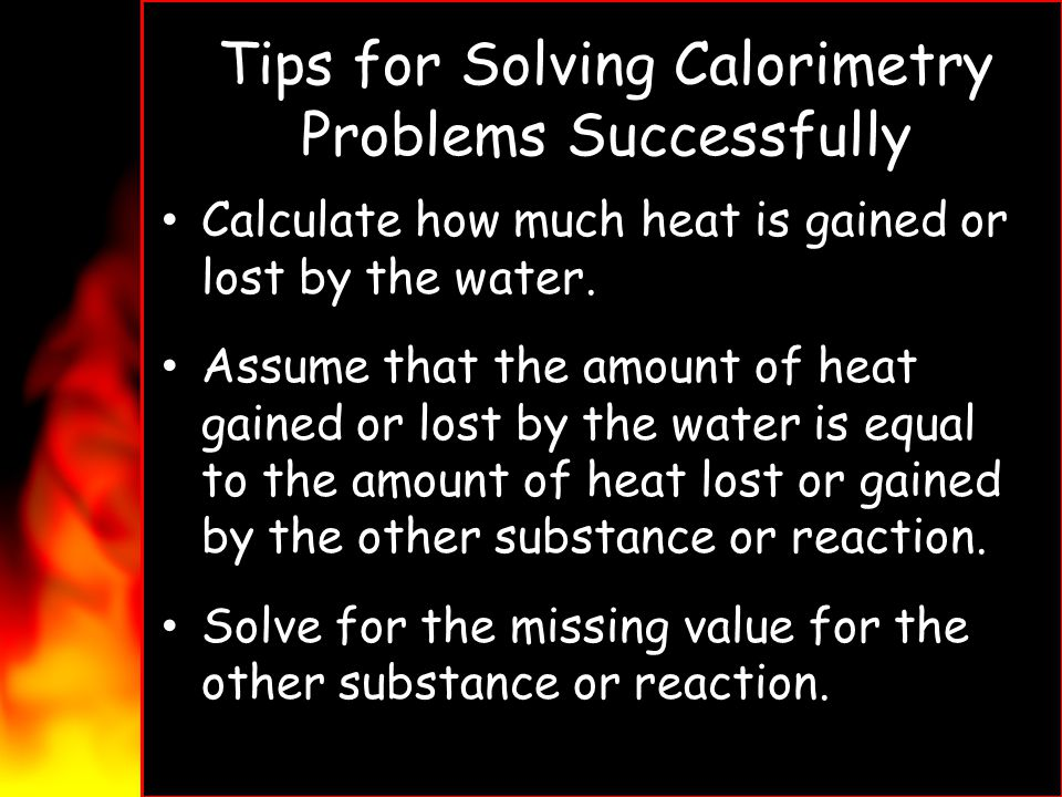 Tips for Solving Calorimetry Problems Successfully