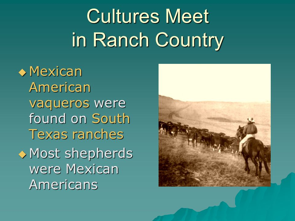 Cultures Meet in Ranch Country