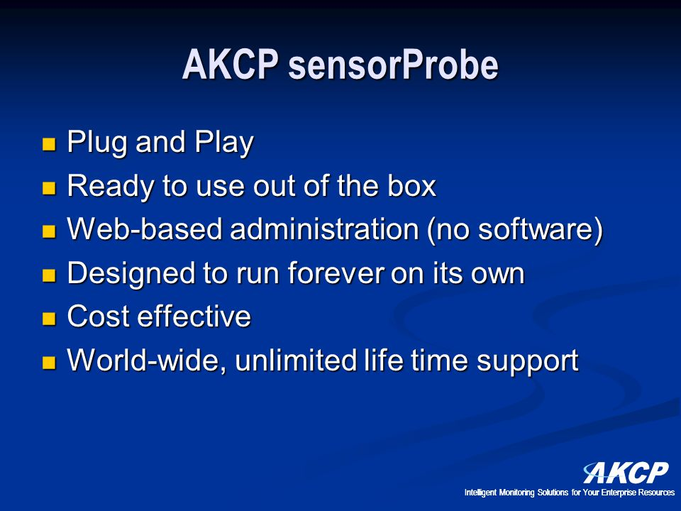 AKCP sensorProbe Plug and Play Ready to use out of the box