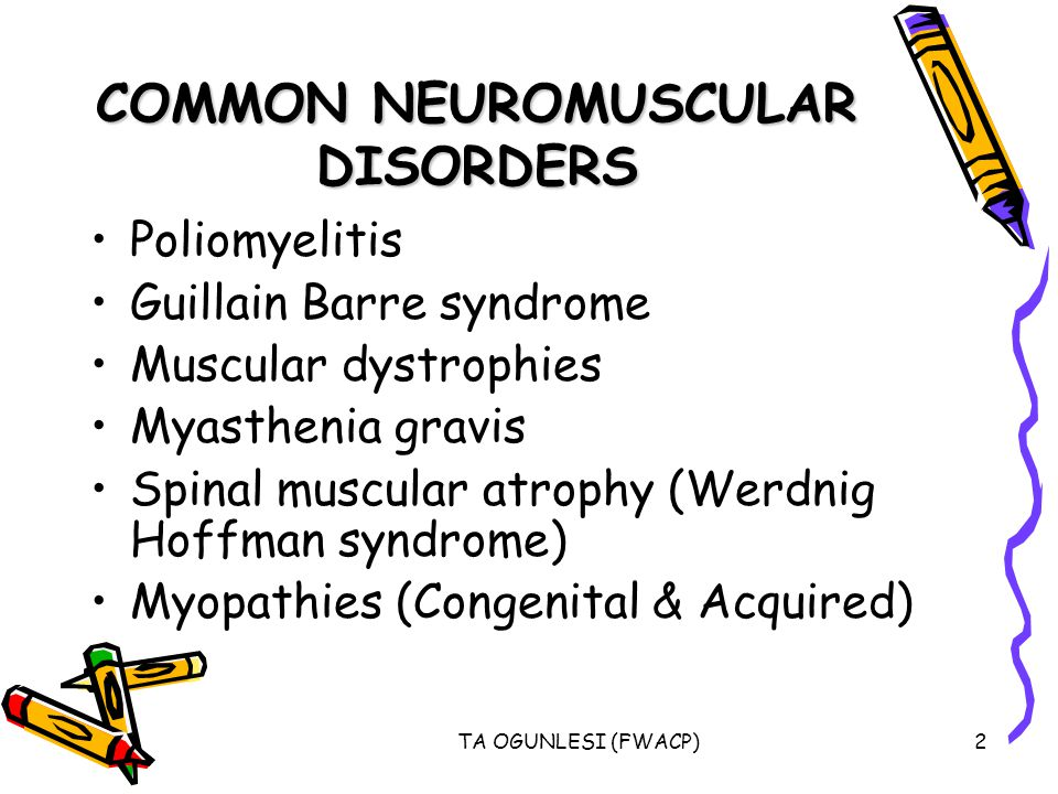 COMMON NEUROMUSCULAR DISORDERS