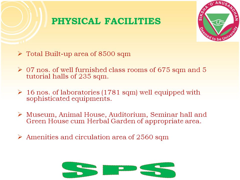 SPS PHYSICAL FACILITIES Total Built-up area of 8500 sqm