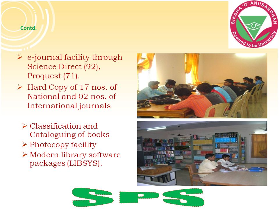 SPS e-journal facility through Science Direct (92), Proquest (71).
