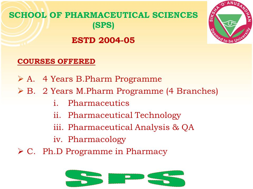 SCHOOL OF PHARMACEUTICAL SCIENCES (SPS)