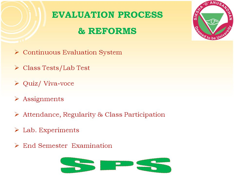 SPS EVALUATION PROCESS & REFORMS Continuous Evaluation System